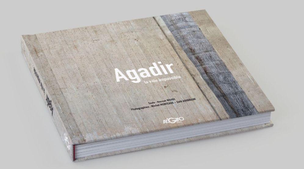 Les Editions Azigzao viennent de publier leur premier livre «Agadir, la ville impassible». Un livre de prestige signé de la plume de l'écrivain et professeur universitaire Hassan Wahbi, qui s'est investi dans une nouvelle perspective bibliographique de la ville